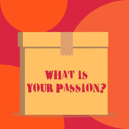 Text sign showing What Is Your Passion Question. Business photo showcasing asking about his strong and barely controllable emotion Close up front view open brown cardboard sealed box lid. Blank background