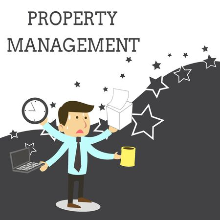 Word writing text Property Management. Business photo showcasing Overseeing of Real Estate Preserved value of Facility Stressed Out Male Employee Manager Many Armed Multitasking Meet Deadline