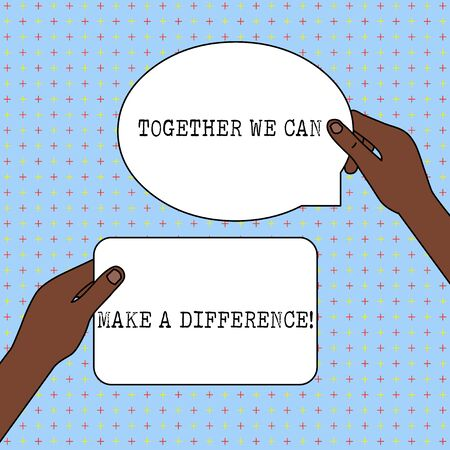 Conceptual hand writing showing Together We Can Make A Difference. Concept meaning be very important some way in like team or group Two Figured Tablets Signs Held in Hands One Above Other Text Space Banco de Imagens