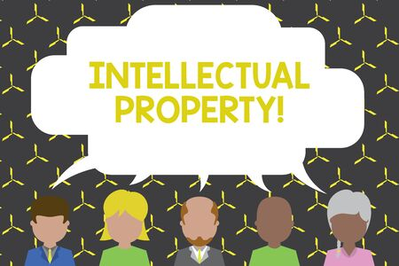 Handwriting text Intellectual Property. Conceptual photo Protect from Unauthorized use Patented work or Idea Five different races persons sharing blank speech bubble. People talking