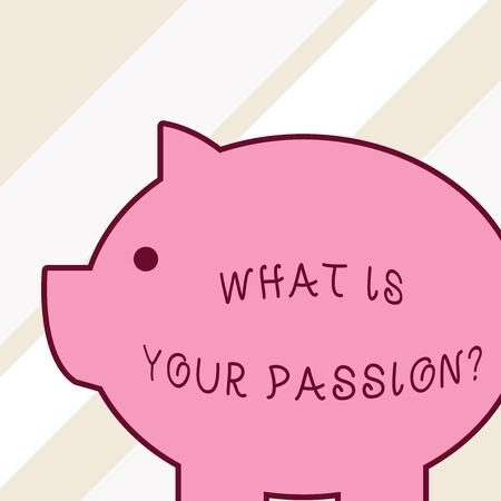 Word writing text What Is Your Passion Question. Business photo showcasing asking about his strong and barely controllable emotion Side view big piggy bank with abstract geometrical background flat design Фото со стока