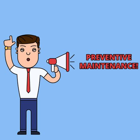 Writing note showing Preventive Maintenance. Business concept for Avoid Breakdown done while machine still working Man Speaking Through Laptop into Loudhailer Bubble Announce