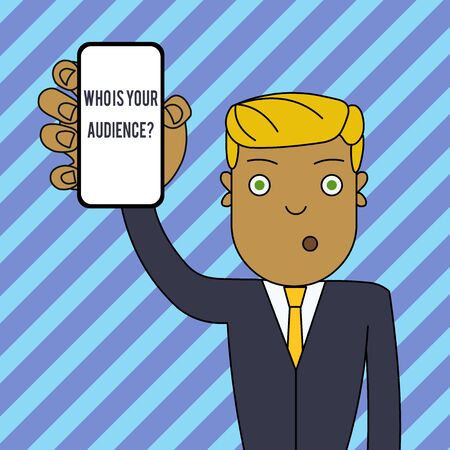 Text sign showing Who Is Your Audience Question. Business photo text who is watching or listening to it Man Holding Vertically Smartphone Device with Blank Screen for Attention