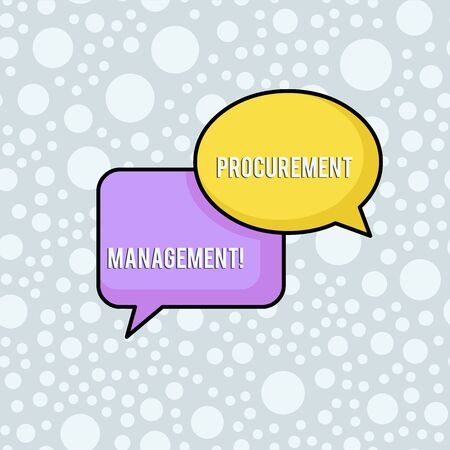 Conceptual hand writing showing Procurement Management. Concept meaning buying Goods and Services from External Sources Pair of Overlapping Bubbles of Oval and Rectangular Shape