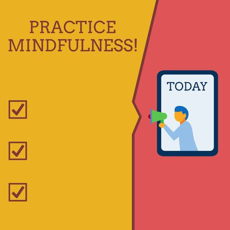 Writing note showing Practice Mindfulness. Business concept for achieve a State of Relaxation a form of Meditation Geometrical background man chest holding megaphone speech bubble Imagens - 124462132