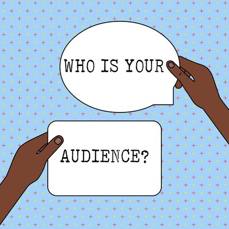 Conceptual hand writing showing Who Is Your Audience Question. Concept meaning who is watching or listening to it Two Figured Tablets Signs Held in Hands One Above Other Text Space