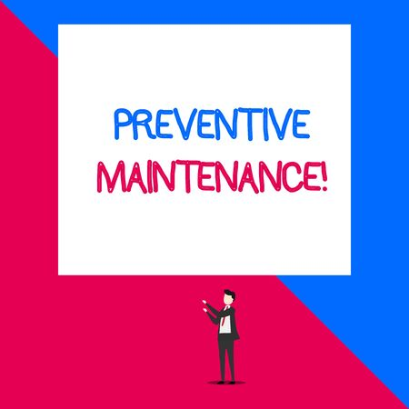 Writing note showing Preventive Maintenance. Business concept for Avoid Breakdown done while machine still working Isolated view man standing pointing upwards two hands big rectangle