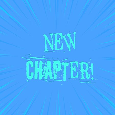Text sign showing New Chapter. Business photo showcasing Starting ultimately something goals created in your mind photo of Light shines on the edges centre is not exposed any glow