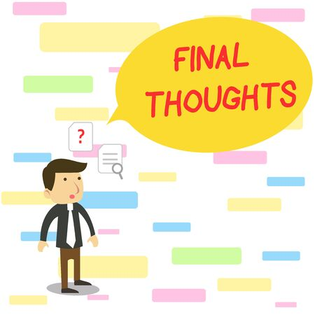Text sign showing Final Thoughts. Business photo text the conclusion or last few sentences within your conclusion Young Male Businessman Office Worker Standing Searching Problem Solution 版權商用圖片