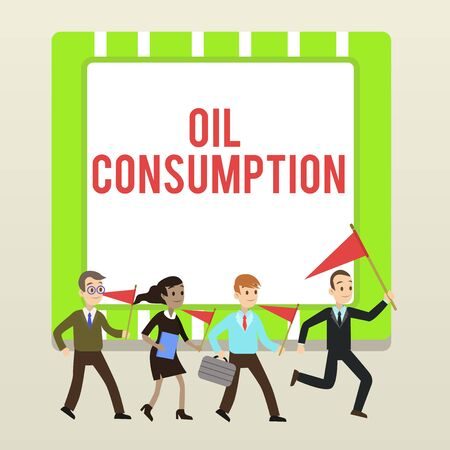 Handwriting text writing Oil Consumption. Conceptual photo This entry is the total oil consumed in barrels per day People Crowd Flags Pennants Headed by Leader Running Demonstration Meeting Фото со стока