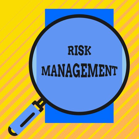 Handwriting text writing Risk Management. Conceptual photo evaluation of financial hazards or problems with procedures Round magnifying glass with iron handle frame to make object look bigger
