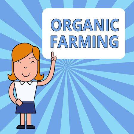 Writing note showing Organic Farming. Business concept for an integrated farming system that strives for sustainability Woman Standing with Raised Left Index Finger Pointing at Blank Text Box