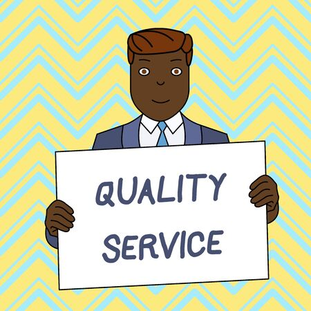 Text sign showing Quality Service. Business photo text how well delivered service conforms to clientexpectations Smiling Man Holding Formal Suit Big Blank Poster Board in Front of Himself