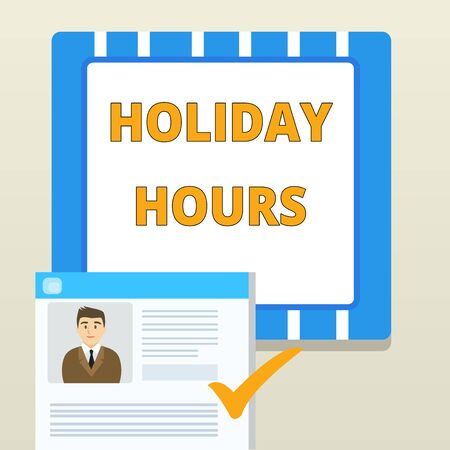 Word writing text Holiday Hours. Business photo showcasing employee receives twice their normal pay for all hours Curriculum Vitae Resume of Young Male Candidate Marked by Colored Checkmark Banco de Imagens