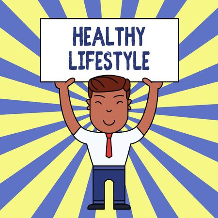 Handwriting text writing Healthy Lifestyle. Conceptual photo Live Healthy Engage in physical activity and exercise Smiling Man Standing Holding Big Empty Placard Overhead with Both Hands
