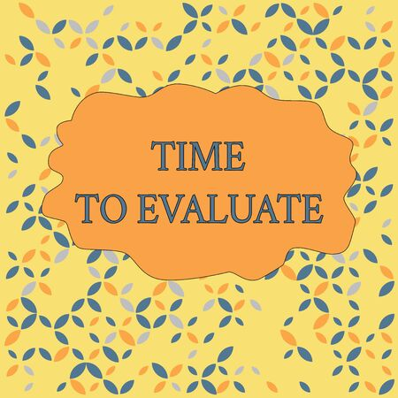Text sign showing Time To Evaluate. Business photo text judge something with respect to its worth or significance Seamless Endless Infinite Summer Autumn Leaf Texture Multicolored Pattern Фото со стока
