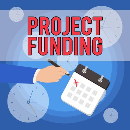 Text sign showing Project Funding. Business photo showcasing paying for start up in order make it bigger and successful Male Hand Formal Suit Crosses Off One Day Calendar Red Ink Ballpoint Pen