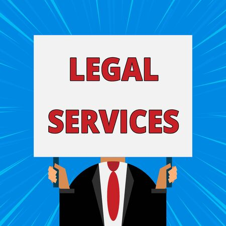 Handwriting text writing Legal Services. Conceptual photo Providing access to justice Fair trial Law equality Just man chest dressed dark suit tie no face holding blank big rectangle
