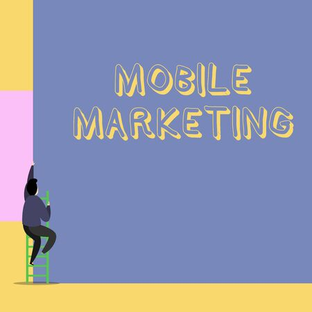 Word writing text Mobile Marketing. Business photo showcasing technique focused reaching audience on their smart device Back view young man climbing up staircase ladder lying big blank rectangle