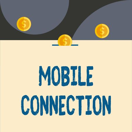 Text sign showing Mobile Connection. Business photo showcasing Secure universal login solution using mobile phone Front view close up three penny coins icon one entering collecting box slot