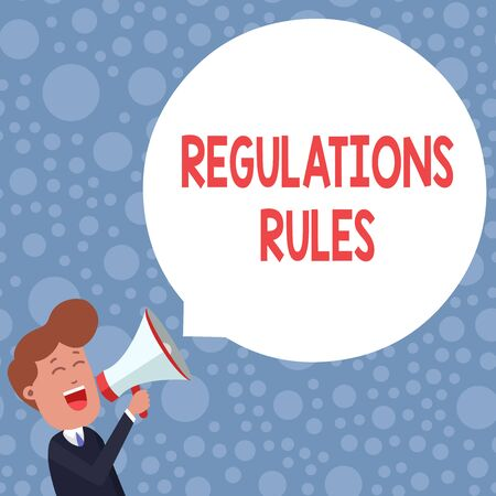 Conceptual hand writing showing Regulations Rules. Concept meaning Standard Statement Procedure govern to control a conduct Young Man Shouting in Megaphone Floating Round Speech Bubble Banque d'images - 124650524