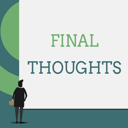 Text sign showing Final Thoughts. Business photo showcasing the conclusion or last few sentences within your conclusion Back view young woman watching blank big rectangle. Geometrical background