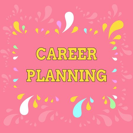 Word writing text Career Planning. Business photo showcasing Strategically plan your career goals and work success Copy Space Frame with Different Sized Multicolored Splashes on Perimeter