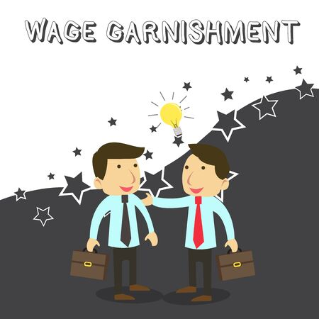 Word writing text Wage Garnishment. Business photo showcasing Deducting money from compensation ordered by the court Two White Businessmen Colleagues with Brief Cases Sharing Idea Solution