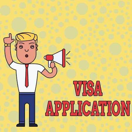 Writing note showing Visa Application. Business concept for Form to ask permission travel or live in another country Man Standing with Raised Right Index Finger and Speaking into Megaphone Banque d'images - 124650730