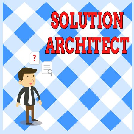 Handwriting text writing Solution Architect. Conceptual photo Design applications or services within an organization Young Male Businessman Office Worker Standing Searching Problem Solution