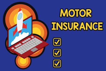 Writing note showing Motor Insurance. Business concept for Provides financial compensation to cover any injuries Rocket launching clouds laptop background. Startup project growing. SEO Reklamní fotografie