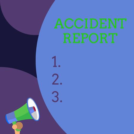 Conceptual hand writing showing Accident Report. Concept meaning A form that is filled out record details of an unusual event Blank huge balloon empty text with small megaphone. Announcement