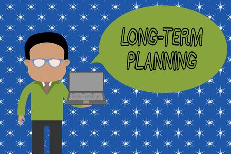 Text sign showing Long Term Planning. Business photo showcasing Establish Expected Goals five or more years ahead Standing man in suit wearing eyeglasses holding open laptop photo Art