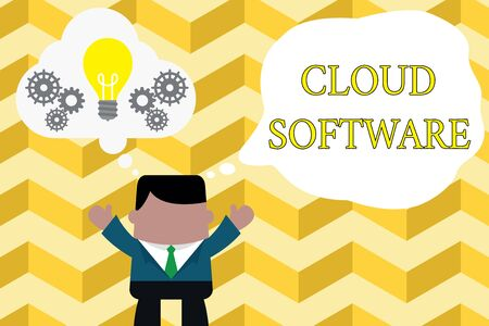Handwriting text writing Cloud Software. Conceptual photo Programs used in Storing Accessing data over the internet Standing man suit hands up imaginary bubble light bulb gears working together