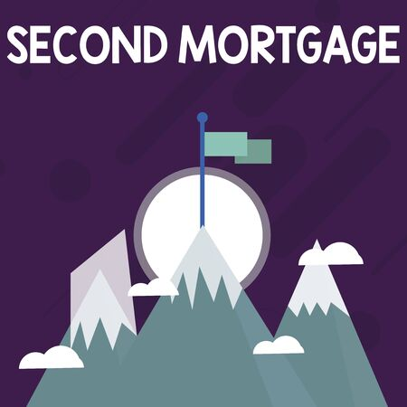 Conceptual hand writing showing Second Mortgage. Concept meaning lien on property which is subordinate to more senior one Three High Mountains with Snow and One has Flag at the Peak
