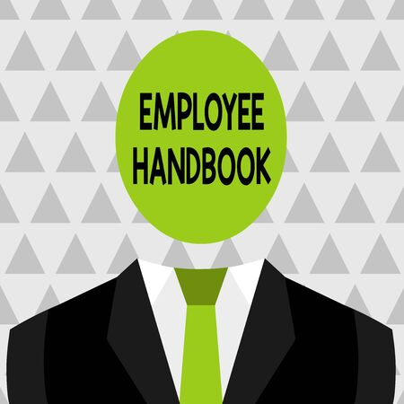 Text sign showing Employee Handbook. Business photo showcasing Document that contains an operating procedures of company Symbolic Drawing Emblematic Figure of Man Formal Suit Oval Faceless Head