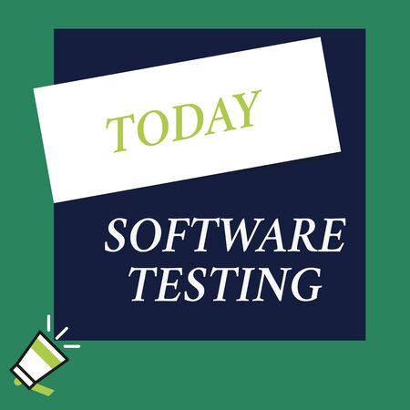 Writing note showing Software Testing. Business concept for investigation provide information about the quality of it Speaking trumpet on left bottom and paper to rectangle background