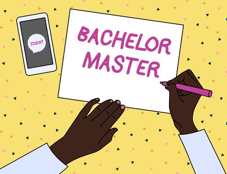 Word writing text Bachelor Master. Business photo showcasing An advanced degree completed after bachelor s is degree Top View Man Writing Blank Paper Pen Pencil Marker Smartphone Message Icon
