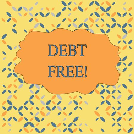 Text sign showing Debt Free. Business photo text does not owning any money to any individual or companies Seamless Endless Infinite Summer Autumn Leaf Texture Multicolored Pattern