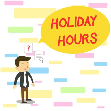 Text sign showing Holiday Hours. Business photo text employee receives twice their normal pay for all hours Young Male Businessman Office Worker Standing Searching Problem Solution