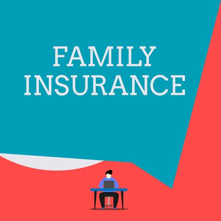 Writing note showing Family Insurance. Business concept for paying a partial or full health care for relatives Man sitting chair desk working laptop geometric background