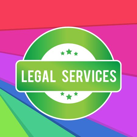 Text sign showing Legal Services. Business photo showcasing Providing access to justice Fair trial Law equality Colored Round Shape Label Badge Stars Blank Rectangular Text Box Award