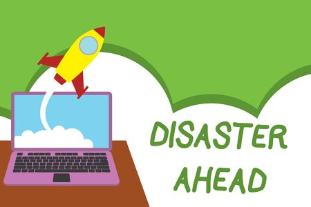 Text sign showing Disaster Ahead. Business photo showcasing Contingency Planning Forecasting a disaster or incident Successful rocket launching clouds out laptop background. Startup growing Foto de archivo - 124653468