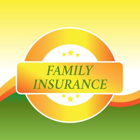 Writing note showing Family Insurance. Business concept for paying a partial or full health care for relatives Colored Round Shape Label Badge Stars Blank Rectangular Text Box Award