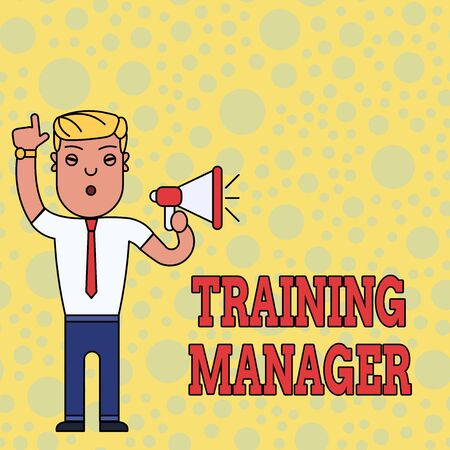 Writing note showing Training Manager. Business concept for giving needed skills for high positions improvement Man Standing with Raised Right Index Finger and Speaking into Megaphone