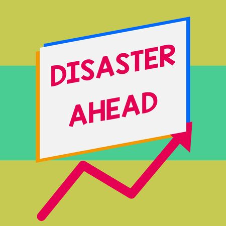 Handwriting text writing Disaster Ahead. Conceptual photo Contingency Planning Forecasting a disaster or incident One blank rectangle above another arrow zigzag upwards increasing sale Foto de archivo - 124653728