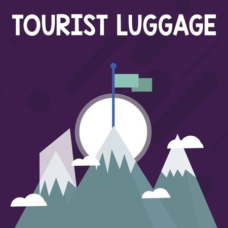 Conceptual hand writing showing Tourist Luggage. Concept meaning big bag that contains everything one needs for traveling Three High Mountains with Snow and One has Flag at the Peak