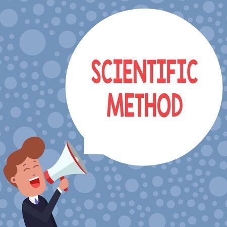 Konzeptionelle Handschrift zeigt wissenschaftliche Methode. Begriff Sinne Prinzipien Verfahren für die logische Jagd nach Wissen junger Mann schreien in Megaphon Floating Round Speech Bubble