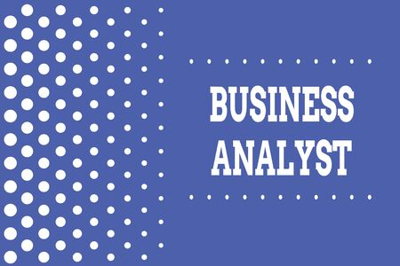 Handwriting text writing Business Analyst. Conceptual photo someone who analyzes big organization or website domain Decreasing points size background other half without drawing. Polka dots Imagens