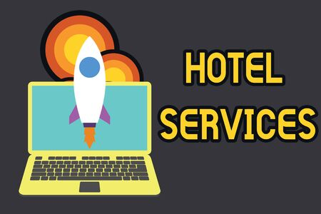 Text sign showing Hotel Services. Business photo text Facilities Amenities of an accommodation and lodging house Launching rocket up laptop . Startup project. Developing goal objectives Stok Fotoğraf